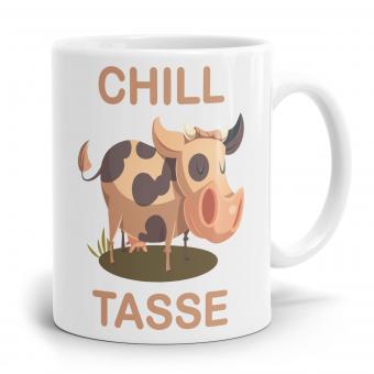 Sprüchetasse - Chill Tasse