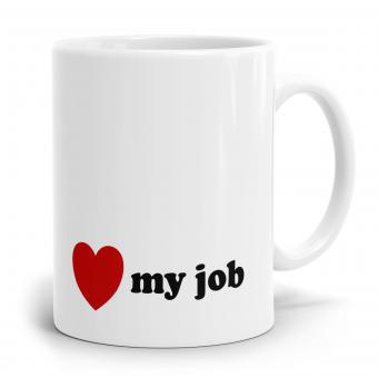 Sprüchetasse - I Love my Job