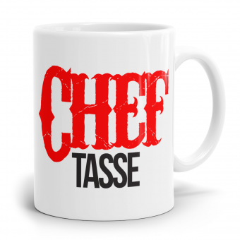 Sprüchetasse - Chef Tasse