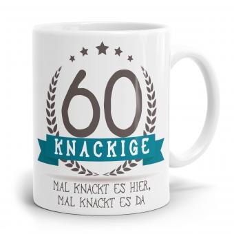 Sprüchetasse - Knackige 60