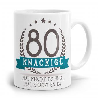 Sprüchetasse - Knackige 80