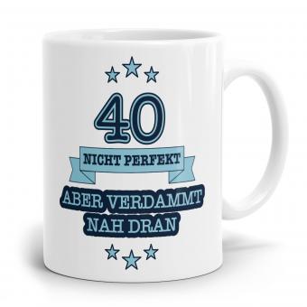 Sprüchetasse - Nicht perfekt 40
