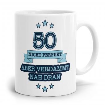 Sprüchetasse - Nicht perfekt 50