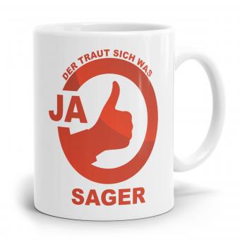 Sprüchetasse - JA Sager