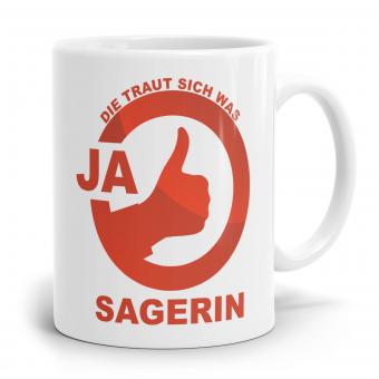 Sprüchetasse - JA Sagerin