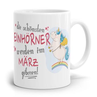 """Einhorn Tasse """"Schönsten Einhörner - März"""""""