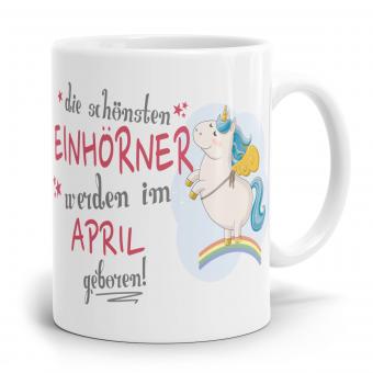 """Einhorn Tasse """"Schönsten Einhörner - April"""""""