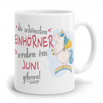 """Einhorn Tasse """"Schönsten Einhörner - Juni"""""""