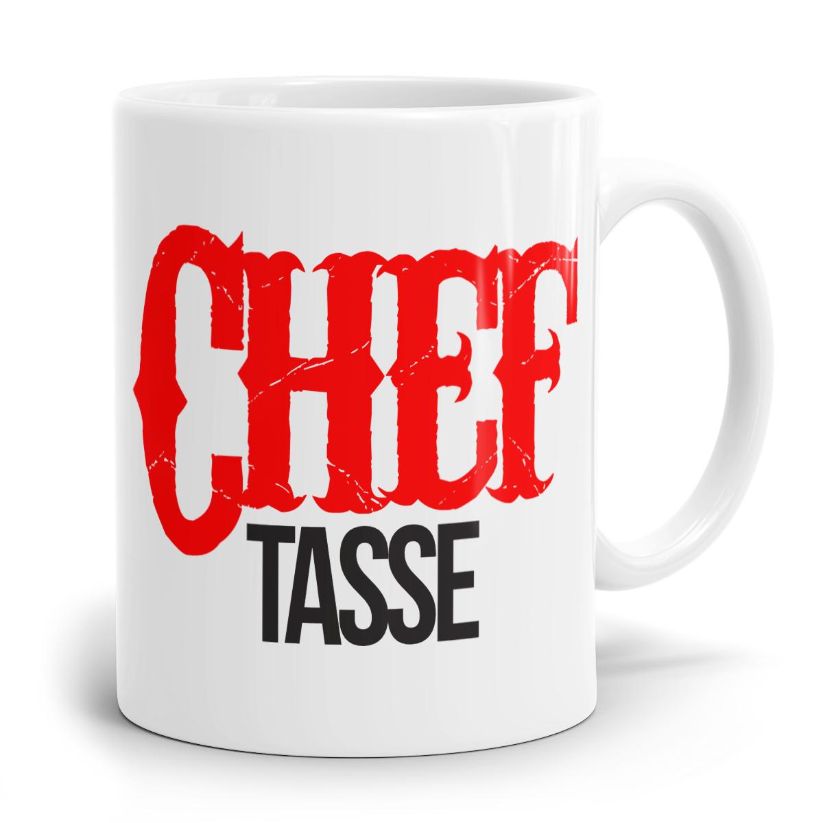 Chef Tasse Kaffeebecher. Bedruckte Sprüche Tasse