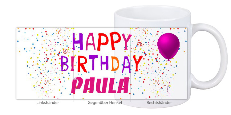 "Geburtstagstasse ""Happy Birthday Paula"""